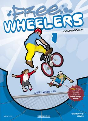 Free Wheelers 1 Coursebook Student's