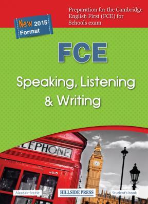 FCE Speaking, Listening & Writing Student's book