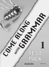 Come Along with Grammar 1 Test booklet Student's